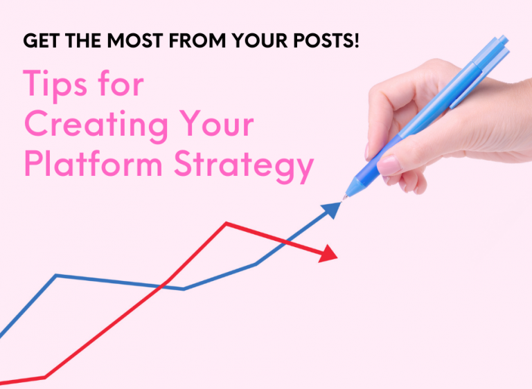 TIPS FOR CREATING YOUR PLATFORM STRATEGY